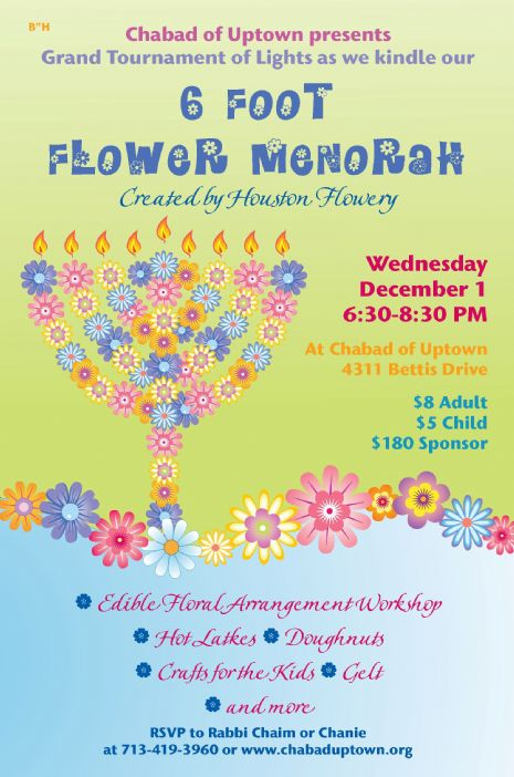 Chabad of Uptown Six Foor Flower Menorah Created by Houston Flowery | Wed. Dec 1 6:30-8:30 pm