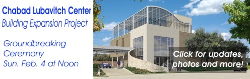 Chabad Lubavitch Center - Groundbreaking Ceremony | Feb. @ Noon